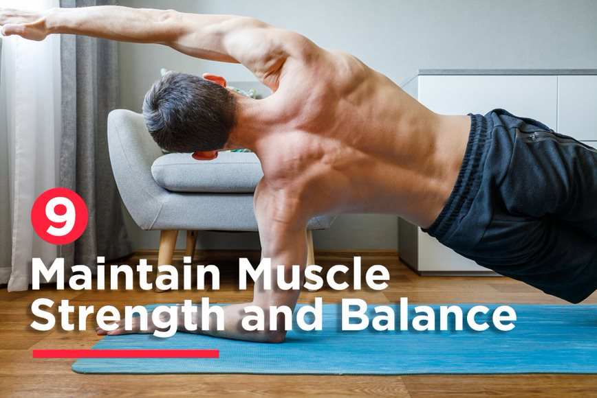 Maintain Muscle Strength and Balance