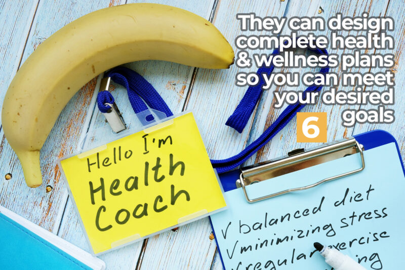 They can design complete health & wellness plans so you can meet your desired goals